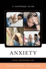 Image for Anxiety: the ultimate teen guide : 59