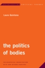 Image for The Politics of Bodies : Philosophical Emancipation with and Beyond Ranciere