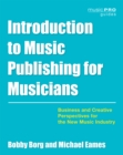 Image for Introduction to music publishing for musicians  : business and creative perspectives for the new music industry