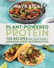 Image for Plant-powered protein  : 125 recipes for using today's amazing meat alternatives