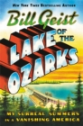 Image for Lake of the Ozarks : My Surreal Summers in a Vanishing America