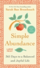 Image for Simple Abundance : 365 Days to a Balanced and Joyful Life