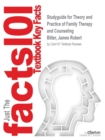 Image for Studyguide for Theory and Practice of Family Therapy and Counseling by Bitter, James Robert, ISBN 9781111840501