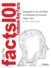 Image for Studyguide for Law and Ethics in the Business Environment by Halbert, Terry, ISBN 9781285428567