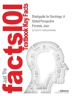 Image for Studyguide for Sociology : A Global Perspective by Ferrante, Joan, ISBN 9781285775111