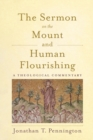 Image for The Sermon on the Mount and Human Flourishing : A Theological Commentary