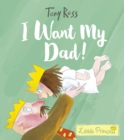 Image for I want my dad!