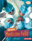 Image for Great Medicine Fails