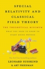 Image for Special Relativity and Classical Field Theory : The Theoretical Minimum