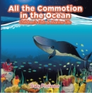 Image for All the Commotion in the Ocean Children's Fish & Marine Life
