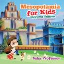 Image for Mesopotamia for Kids - Ziggurat Edition Children's Ancient History