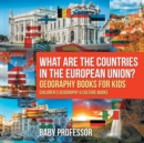 Image for What are the Countries in the European Union? Geography Books for Kids Children's Geography & Culture Books