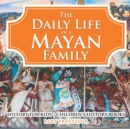 Image for Daily Life of a Mayan Family