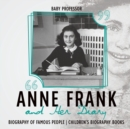 Image for Anne Frank and Her Diary - Biography of Famous People Children's Biography Books