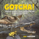 Image for Gotcha! Deadliest Animals Deadly Animals for Kids Children's Safety Books