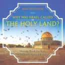 Image for Why Was Israel Called The Holy Land? - History Book For Kids - Children's A