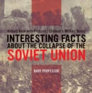 Image for Interesting Facts About The Collapse Of The Soviet Union - History Book Wit
