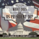 Image for What Does The Us President Do? Government Lessons For Kids - Children's Gov