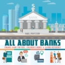 Image for All About Banks - Finance Bank For Kids - Children's Money & Saving Referen