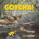 Image for Gotcha! Deadliest Animals - Deadly Animals For Kids - Children's Safety Boo