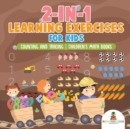 Image for 2-in-1 Learning Exercises for Kids : Counting and Tracing Children's Math Books