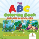 Image for The ABC Coloring Book for Preschoolers - Reading and Writing Workbook Children's Reading & Writing Books