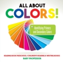 Image for All About Colors! Identifying Primary and Secondary Colors - Reading Book Preschool Children's Reading & Writing Books