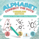 Image for Alphabet Connect the Dots : Themeless Edition - Reading Book for Preschool Children's Reading & Writing Books