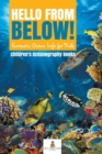 Image for Hello from Below! : Fantastic Ocean Life for Kids - Children's Oceanography Books