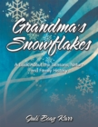 Image for Grandma'S Snowflakes: A Book About the Seasons, Nature and Family History