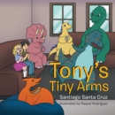 Image for Tony'S Tiny Arms