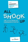 Image for All shook up  : the little book of Parkinson's poetry