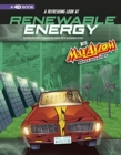 Image for A Refreshing Look at Renewable Energy with Max Axiom, Super Scientist: 4D an Augmented Reading Science Experience (Graphic Science 4D)