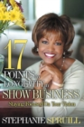 Image for 17 Points to Longevity in Show Business: Staying Focused On Your Vision