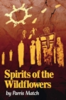 Image for Spirits of the wildflowers