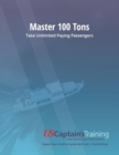 Image for Master 100 Tons : Take Unlimited Paying Passengers