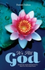 Image for It's All God : Introducing a Simple Spiritual Practice Based on a Very Simple Notion