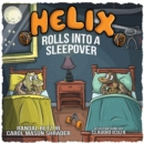 Image for Helix Rolls Into A Sleepover