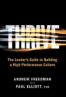 Image for Thrive : The Leader's Guide to Building a High Performance Culture