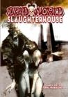 Image for Deadworld : Slaughterhouse