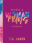 Image for When a Woman Prays Journal