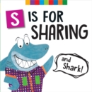 Image for S is for sharing (and shark!)