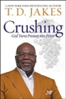 Image for Crushing (International) : God Turns Pressure into Power