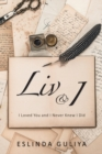 Image for LIV & I : I Loved You and I Never Knew I Did