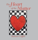 Image for The Heart of the Matter