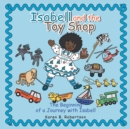 Image for Isabell and the Toy Shop : The Beginning of a Journey with Isabell