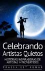 Image for Celebrando Artistas Quietos: Historias Inspiradoras de Artistas Introvertidos