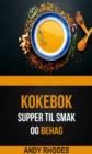 Image for Supper til smak og behag (Kokebok)