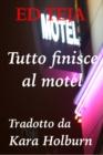 Image for Tutto Finisce Al Motel