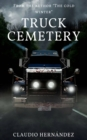 Image for Truck Cemetery